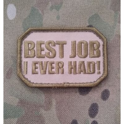 Best Job I Ever Had!-Multicam