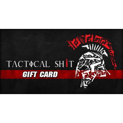 Tactical Shit eGift Card
