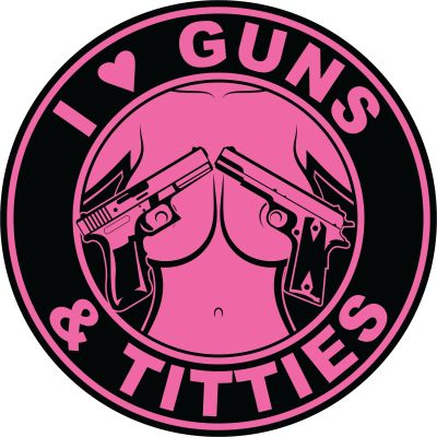 I Love Guns and Titties Sticker | Pink and Black