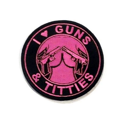 I Love Guns and Titties Patches | Pink and Black