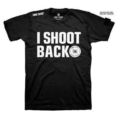 One Shot Industries I shoot Back Tshirt
