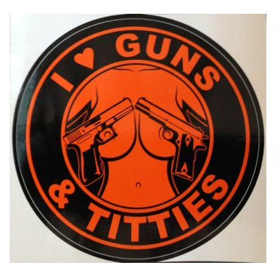 I Love Guns and Titties Sticker | Black and Orange