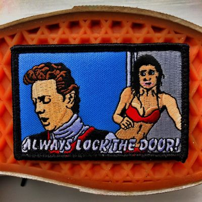 "FAST TIMES AT RIDGEMONT HIGH ""ALWAYS LOCK THE DOOR"" PHOEBE CATES MORALE PATCH"