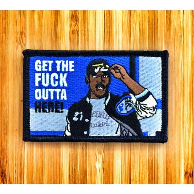 "AXEL FOLEY BEVERLY HILLS COP ""GET THE FUCK OUTTA HERE"" MORALE PATCH"