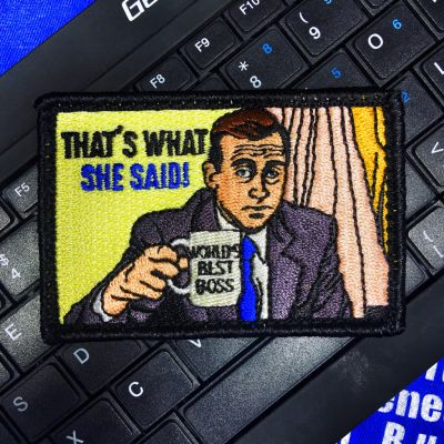 "THE OFFICE' MICHAEL SCOTT ""THAT'S WHAT SHE SAID"" MORALE PATCH"