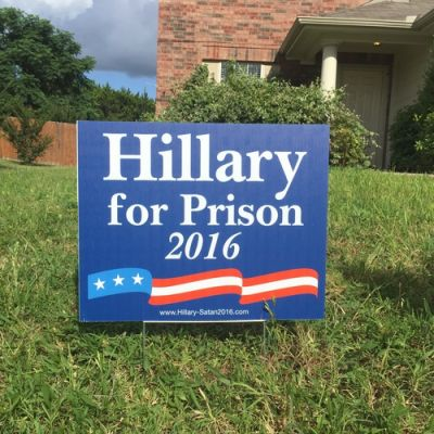 Hillary for Prison Yard Sign (with stake)