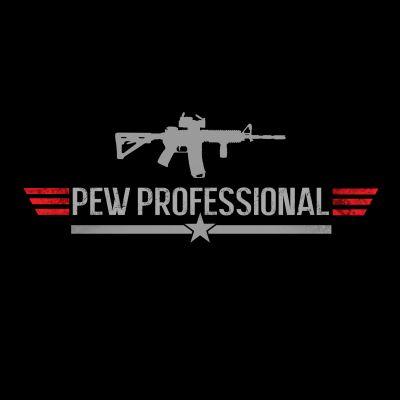 Pew Professional T-Shirt