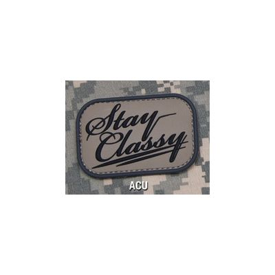 Stay Classy PVC Patch