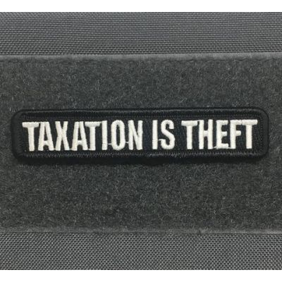 Taxation is Theft Morale Patch